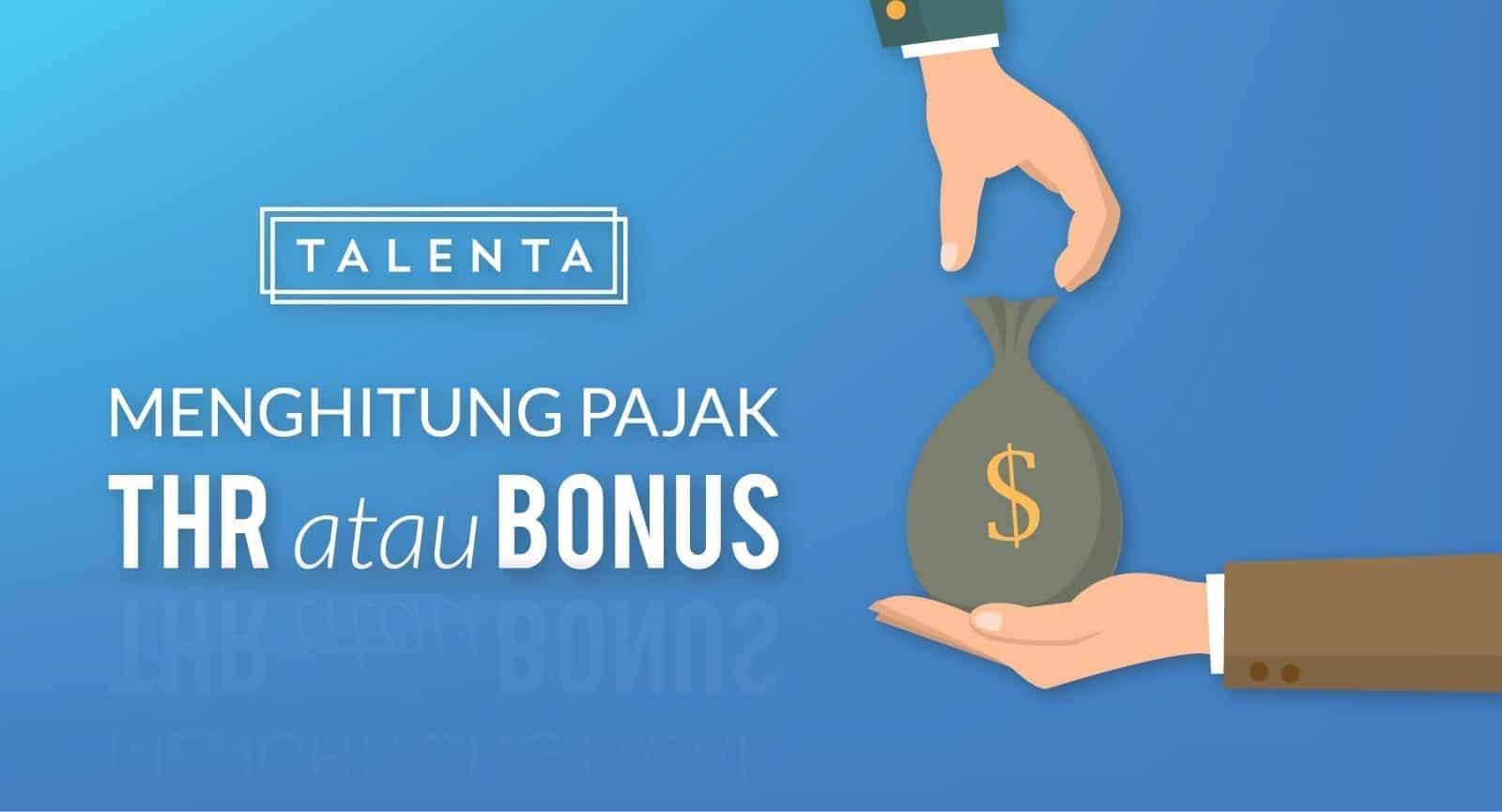 Kenali Perhitungan Pajak atas THR dan Bonus!