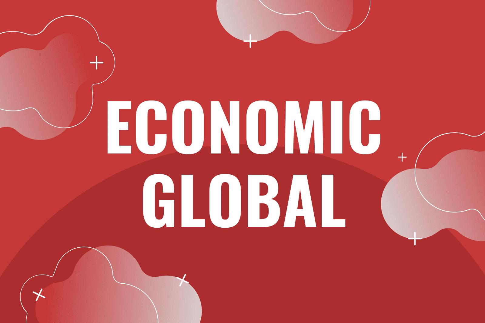 Bentuk Globalisasi Ekonomi & Pengaruhnya Terhadap Indonesia