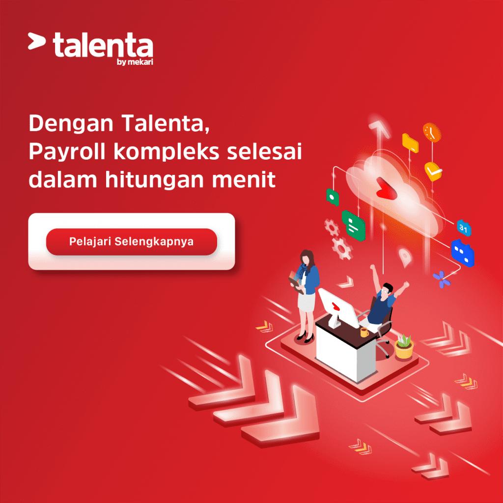 Dengan Talenta, Payroll Kompleks Selesai Dalam Hitungan Menit!